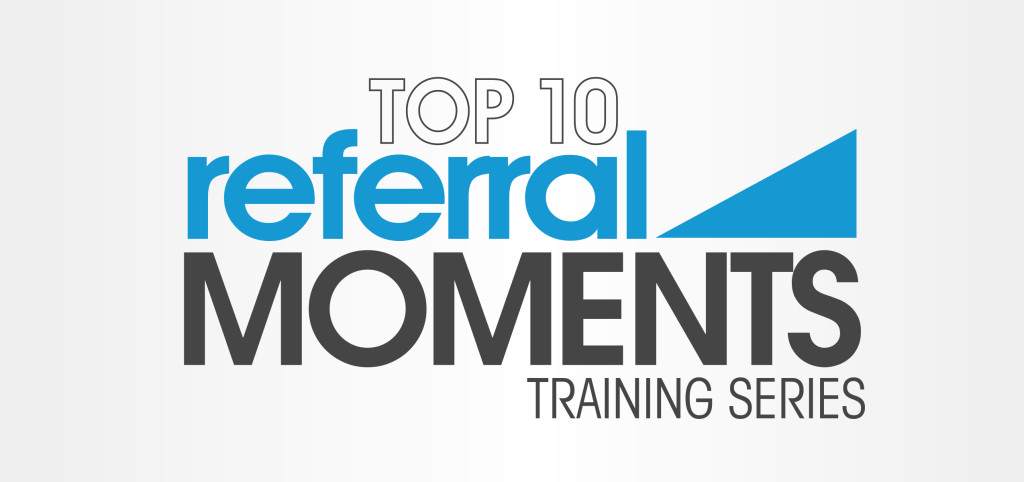 Referral Moments